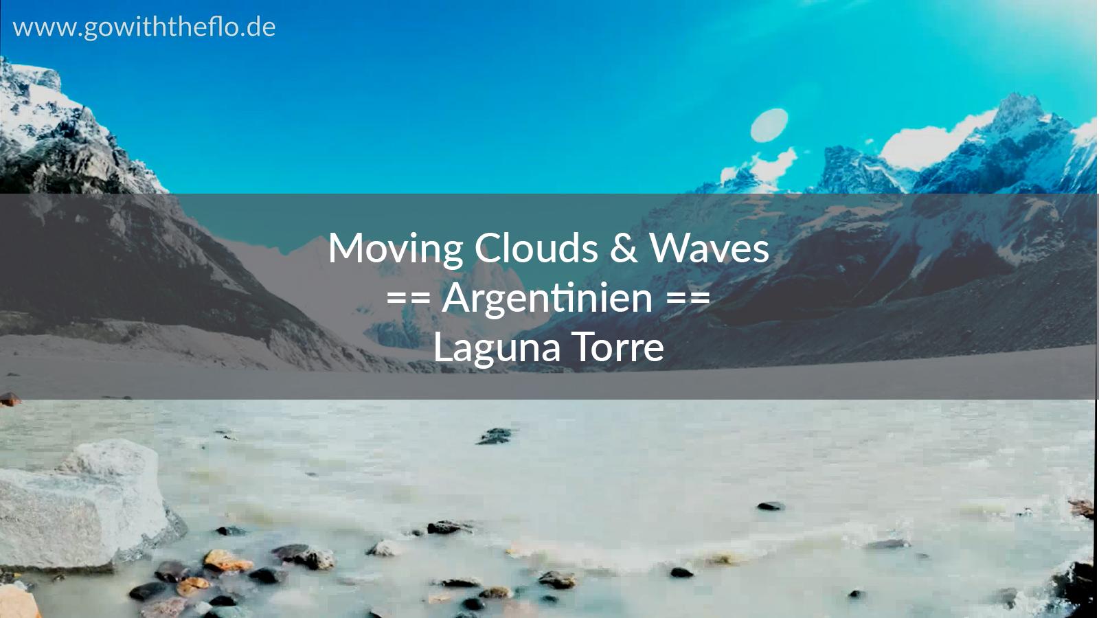Argentinien – Relaxing at Laguna Torre