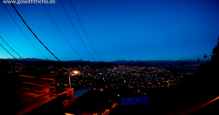 Bolivien – Good Night La Paz